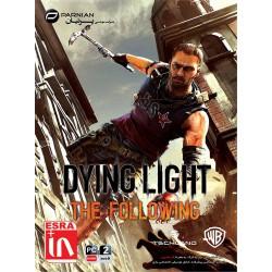 بازی دنبال کردن روشنایی مرگ , Dying Light The Following